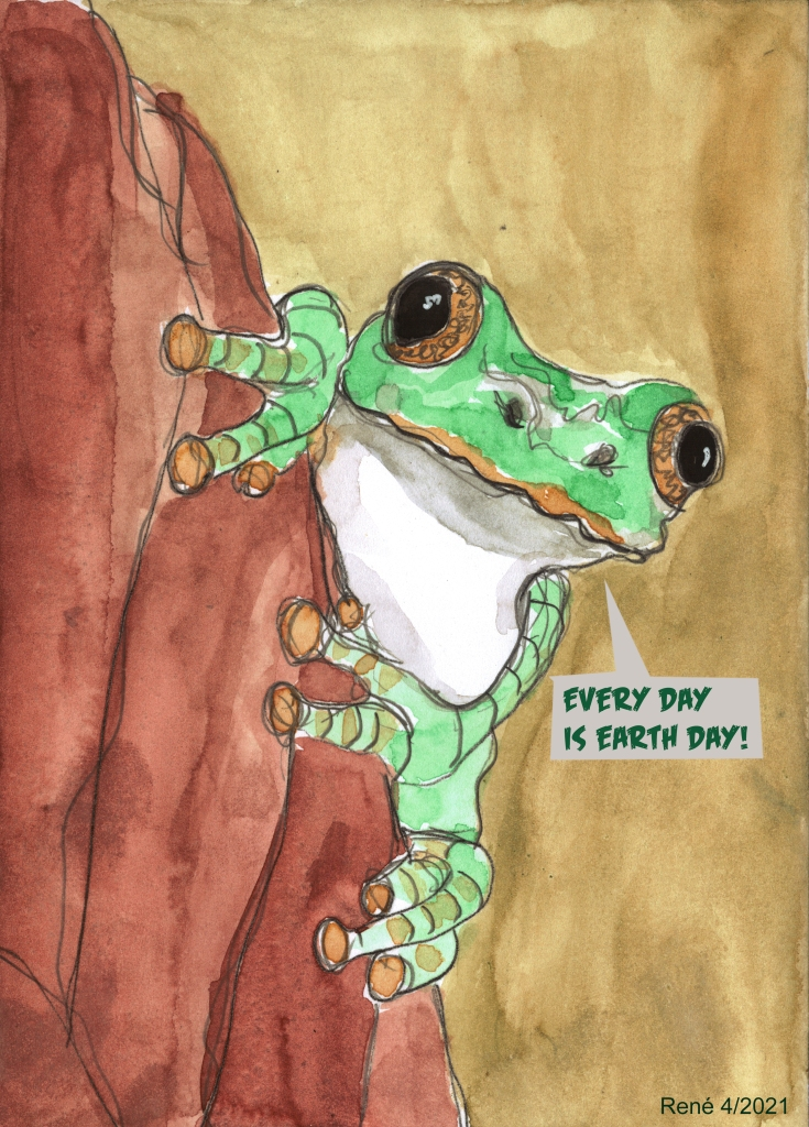 """Frog perched on a tree trunk, saying """"Every Day Is Earth Day!"""""""